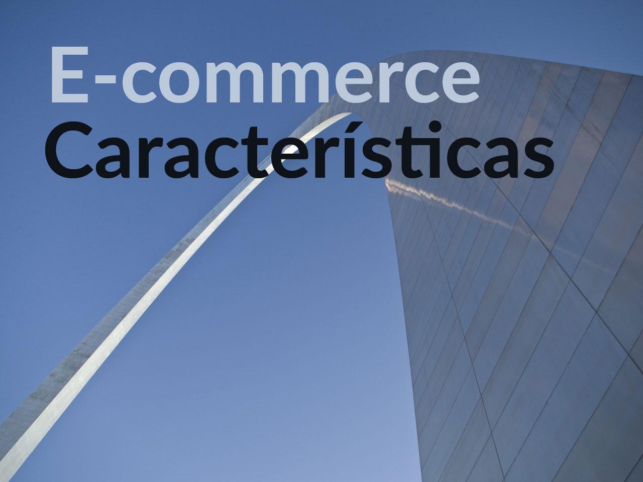 caracteristicas-ecommerce1