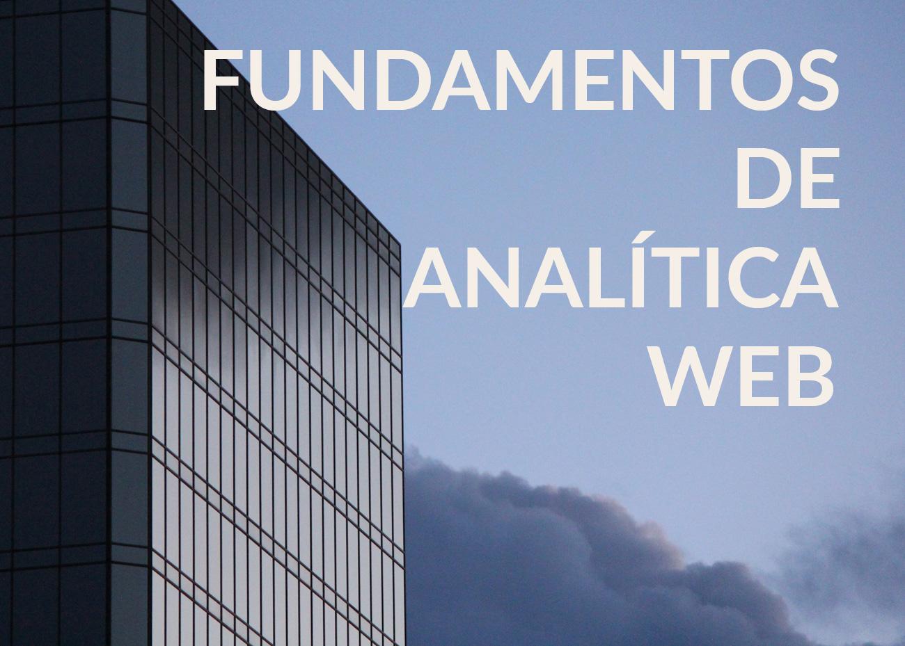 principios fundamentos analitica web