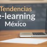 Actualidad y tendencias del e-learning en México y el mundo