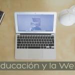 La educación y la Web 2.0: Consideraciones, ventajas y desventajas