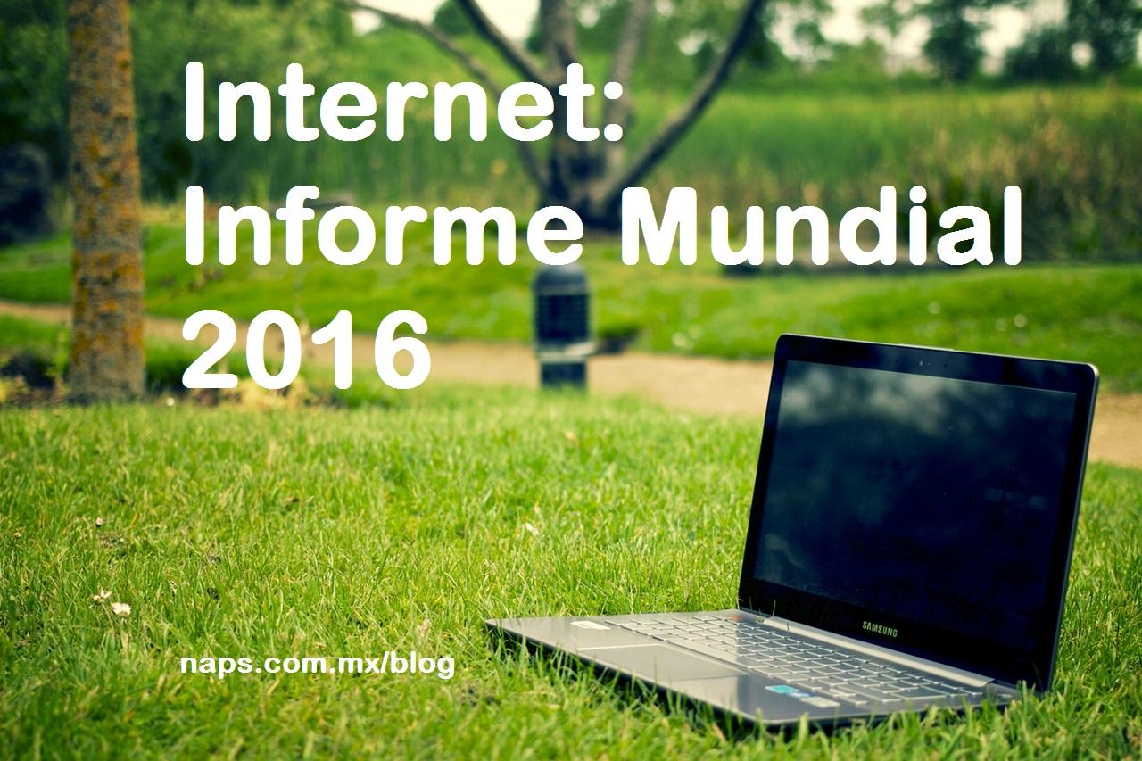 Informe Mundial de Internet 2016