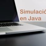 Pasos para construir un modelo de simulación en Java