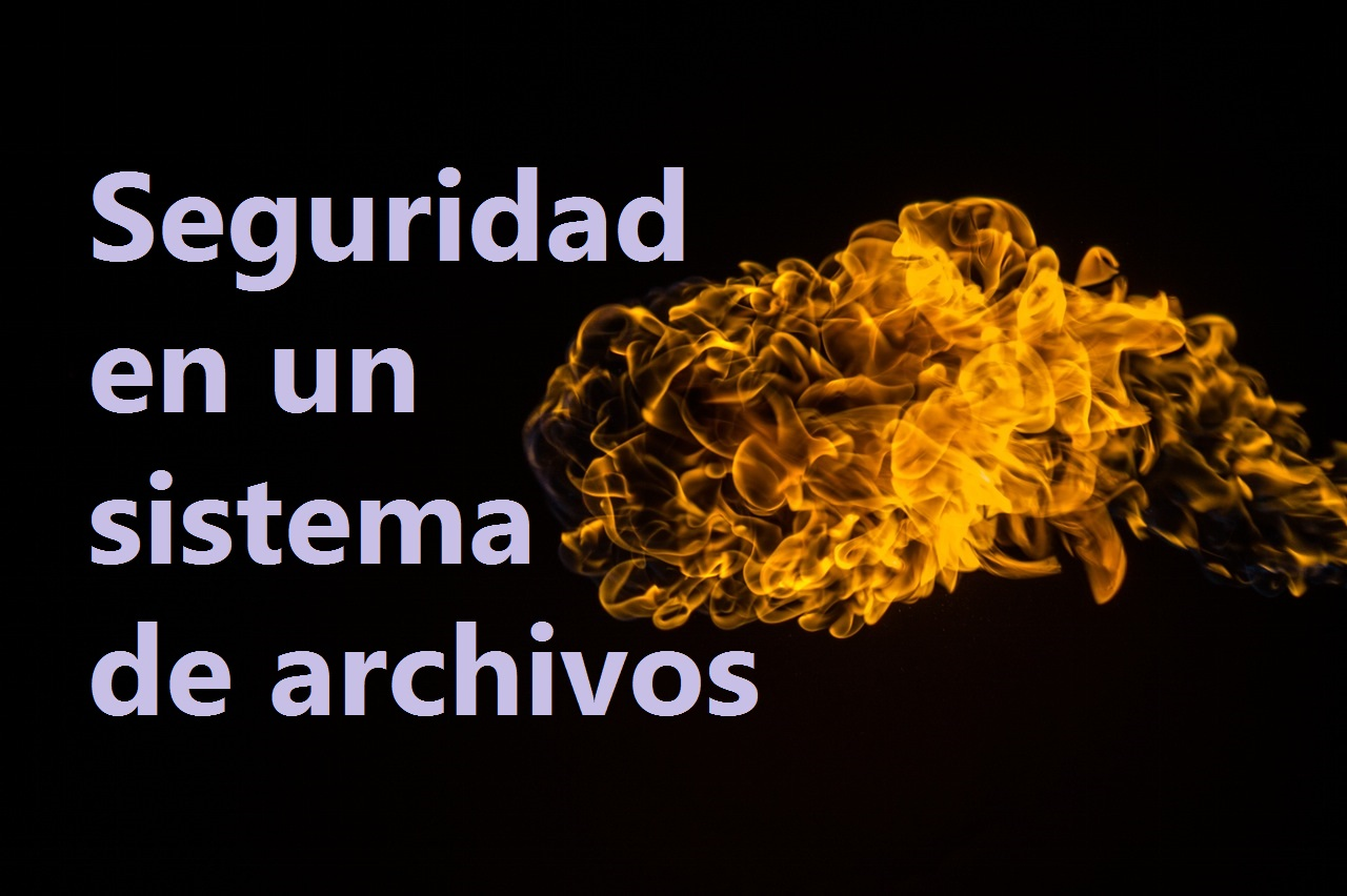 seguridad en un sistema de archivos