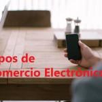 Principales tipos de comercio electrónico