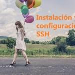 Instalación y configuración de SSH